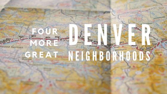 Great Denver Neighborhoods